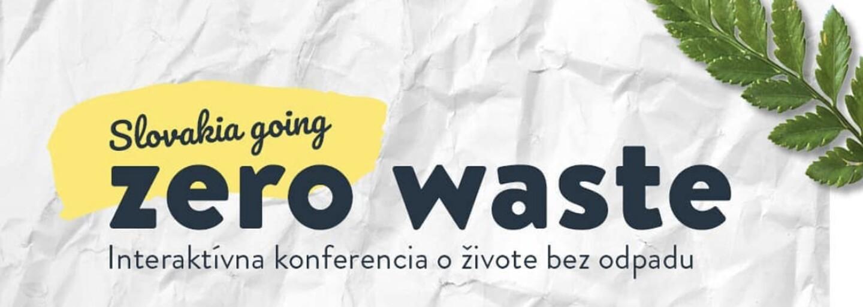 """""""Občas pociťujem klimatickú úzkosť,"""" hovorí spoluorganizátorka konferencie Slovakia going Zero Waste (Rozhovor)"""
