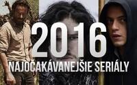 10 seriálov, na ktoré sa v roku 2016 tešíme najviac
