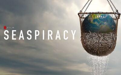 5 tvrzení z filmu Seaspiracy, která režisér přibarvil, aby u lidí vyvolal pocity viny a přesvědčil je, aby přešli na veganství