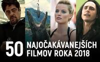50 najočakávanejších filmov roka 2018
