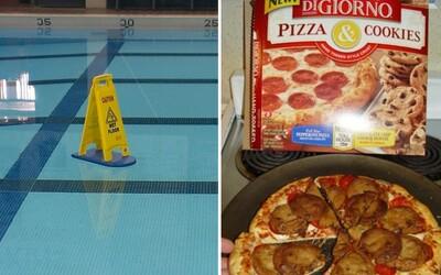 Ak niekto zoberie inštrukcie príliš doslovne, vzniknú z toho vtipné situácie. Netreba upozorňovať na to, že voda v bazéne je mokrá
