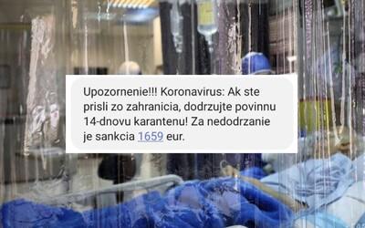 Ak prídeš zo zahraničia, musíš byť 14 dní v karanténe, inak ti hrozí pokuta až 1659 eur. Slovákom hromadne prichádza výstražná SMS