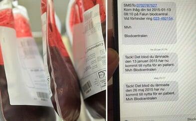 Ak vo Švédsku darca krvi zachráni život, dozvie sa o tom vďaka milej SMS správe