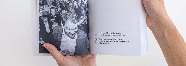 Autor knihy o Matovičovi Mikušovič: Funkcia ho zmenila hlavne vizuálne, bol emotívnejší, útočnejší a vzťahovačnejší ako v opozícii