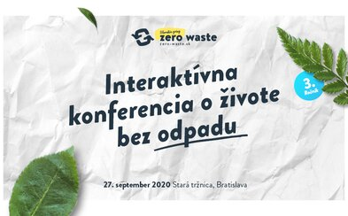 Bude niekedy Slovensko zero waste? ONLINE konferencia vedie krajinu k lepšej budúcnosti už po tretíkrát, pridaj sa aj ty