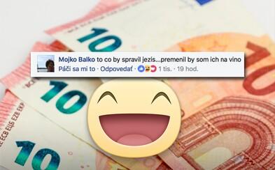 Čo by Slováci spravili, keby im niekto len tak daruje 30 eur? Tu je výber tých najzaujímavejších odpovedí