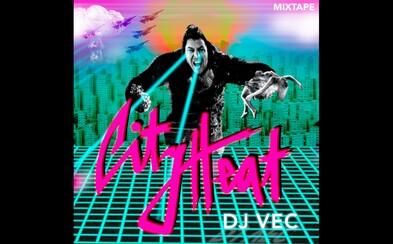 DJ VEC predstavuje výborný letný mixtape plný kvalitnej zahraničnej hudby, ktorý obohatili slohou Delik aj Moloch Vlavo