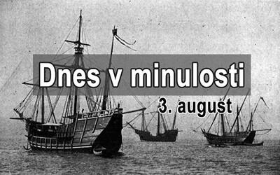 Dnes v minulosti: Kolumbus sa vydal hľadať Indiu a Nemecko vyhlásilo vojnu Francúzsku