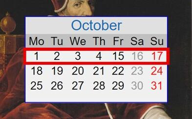 Dny 5. až 14. října 1582 nikdy neexistovaly. V kalendáři je dnes nenajdeš, co se s nimi stalo a kdo je smazal?