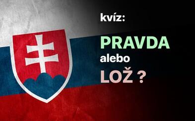 Dokážeš určiť, či ide o pravdu alebo lož? Týchto 10 tvrdení o Slovensku potrápi tvoju hlavu (Kvíz)