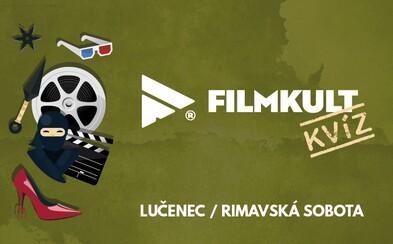 Filmkult kvízy si najbližšie užiješ v Lučenci a Rimavskej Sobote. Príď sa zabaviť a vyhrať hodnotné ceny