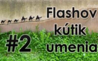 Flashov kútik umenia #2
