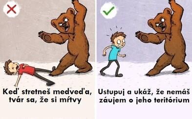 Hrát si na mrtvolu před medvědem není dobrý nápad. Chybné rady lidí tě v nebezpečných situacích mohou stát život, kde se tedy skrývá pravda?