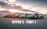 HYPER5, to je súboj piatich najúchvatnejších automobilov súčasnosti - 918 Spyder, Huayra, LaFerrari, P1 a Veyron