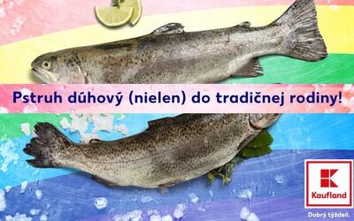 Kaufland najnovšie predáva ryby do každej tradičnej aj netradičnej rodiny. Obchod odvážne podporil dúhové zväzky