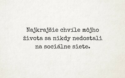 Nádherné myšlienky dvoch Slovákov sa Facebookom šíria bleskovou rýchlosťou. Inšpiratívne obrázky ešte nikdy neboli také trefné