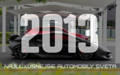 Najluxusnejšie automobily sveta: Najlepšie fotky roku 2013