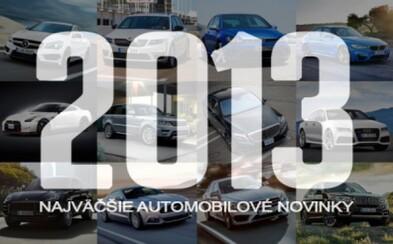 Najväčšie automobilové novinky roku 2013