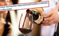 Naozaj sa vyrovná pohár vína jednej hodine v posilňovni?