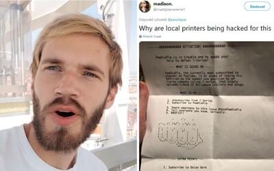 Neznámý hacker se naboural do nezabezpečených tiskáren po světě. Nabádá lidi k odebírání PewDiePie