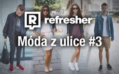 Refresher outfity - móda ľudí zo slovenských ulíc #3