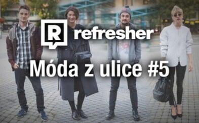 Refresher outfity - móda ľudí zo slovenských ulíc #5