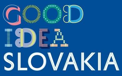 Rozmanitosť aj bohatosť nápadov. Našu malú krajinku reprezentuje nová značka Good Idea Slovakia