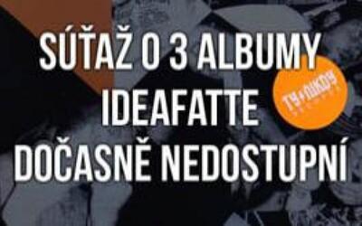 Súťaž o tri kusy IdeaFatte - Dočasně Nedostupní!