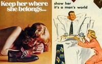Svět byl ve 20. století plný sexistických reklam, které ženám přiřazovaly podřadné role