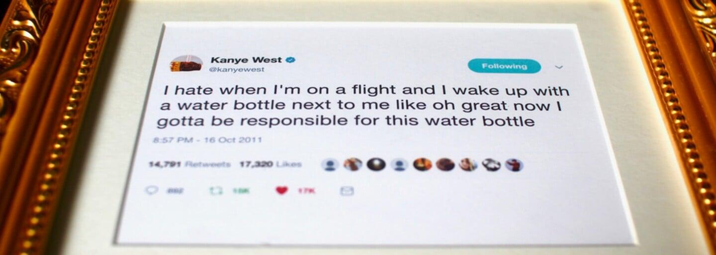 Kanyeho tweety jsou na prodej. Jeho myšlenky v pozlacených rámech si můžeš koupit za 50 dolarů