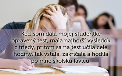 Učitelia prehovorili o najhorších zážitkoch s ich študentmi. Nepríjemné príbehy ti dokážu, že niektorí ľudia majú naozaj nekonečnú trpezlivosť