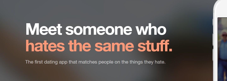 Zabudni na Tinder. Aplikácia Hater ti nájde dokonalého partnera na základe toho, čo obaja neznášate
