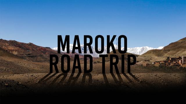 8 dní v Maroku (Road trip + Video dokument)