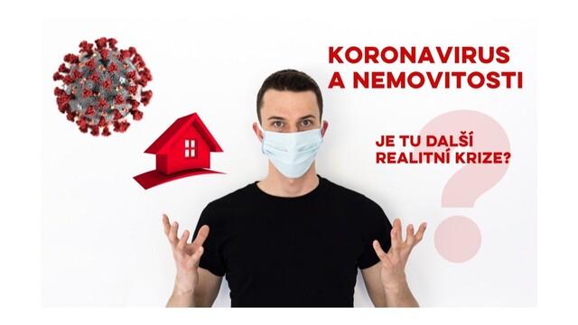 Koronavirus a jeho vliv na ceny nemovitostí