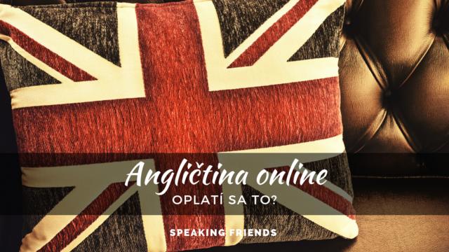 Oplatí sa kurz angličtiny online?