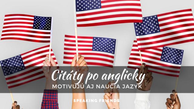 Citáty po anglicky, ktoré motivujú aj naučia jazyk