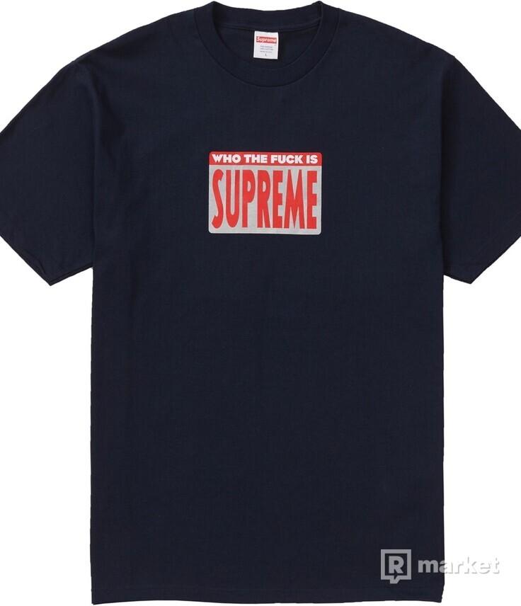 Supreme who the fuck