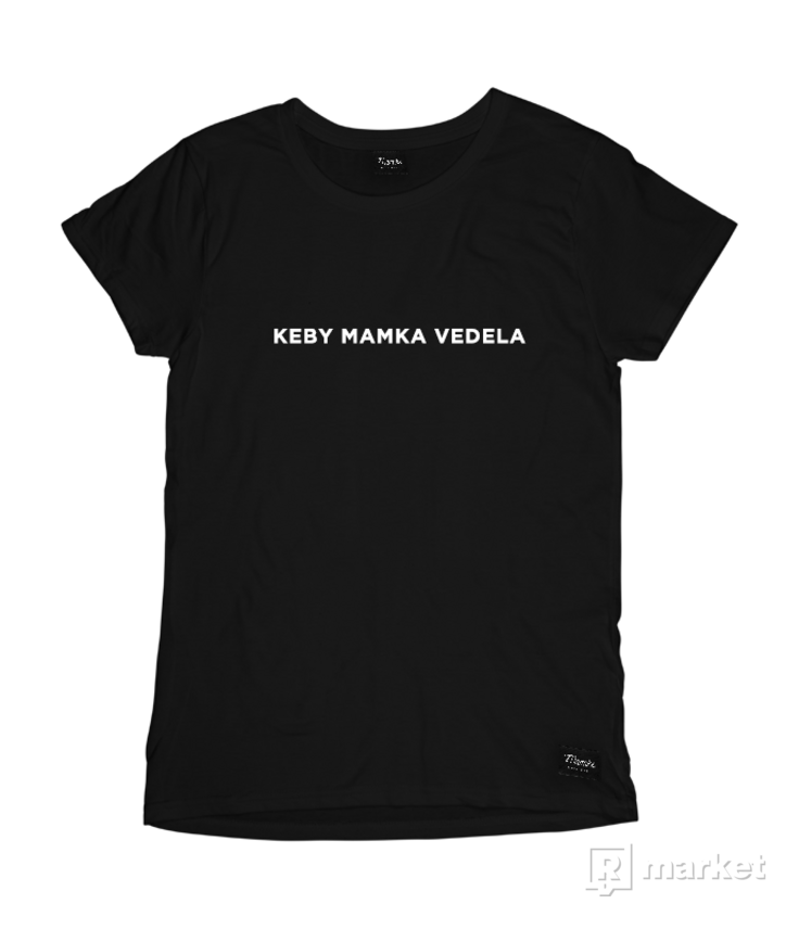 Keby Mamka Vedela by Mamke
