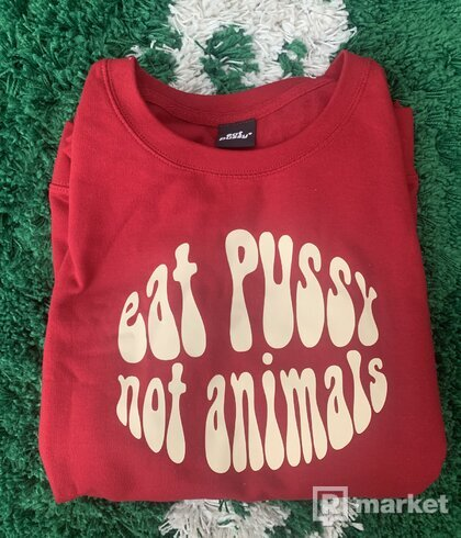 Eat Pussy Crewneck