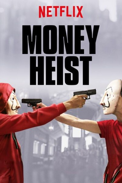 Money Heist (Netflix version)